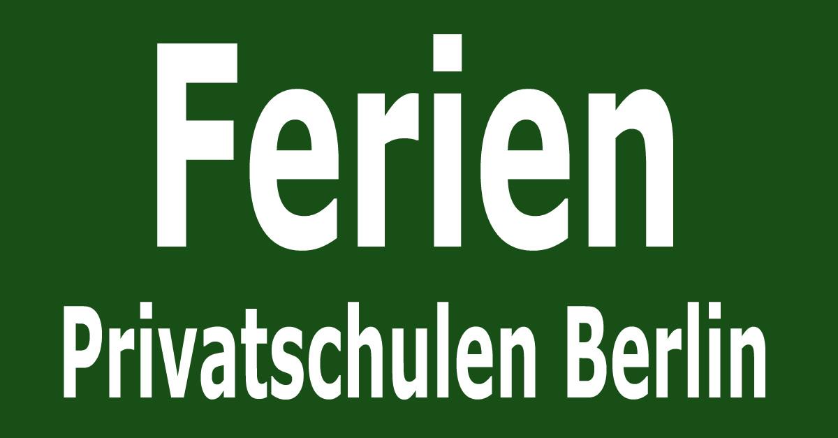 Ferien In Berlin Privatschulen In Berlin